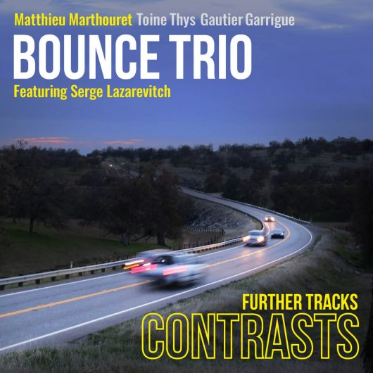 Bounce Trio - CONTRASTS Further Tracks