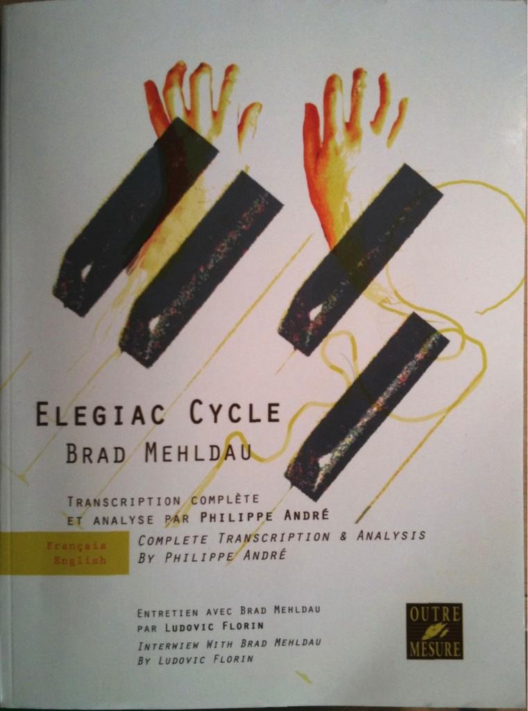 Elegiac Cycles Philippe André Outre Mesure