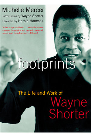 Footprints Wayne Shorter Michelle Mercer