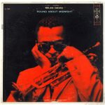 "Miles Davis, ""Bye Bye Blackbird"" - Album ""'Round About Midnight"""