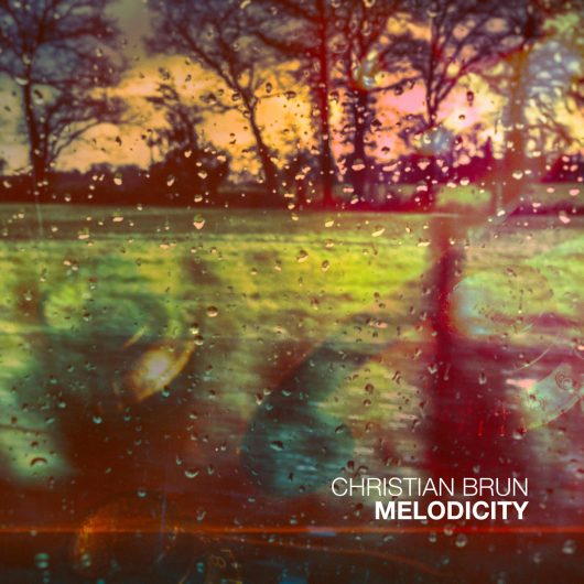Christian Brun Melodicity cover