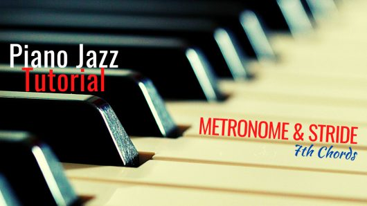 Piano-Jazz-Tutorial-Metronome-Stride